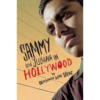 Sammy And Juliana in Hollywood (Hardcover)