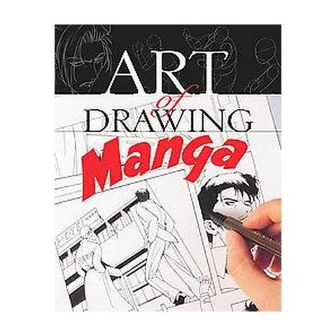 Art of Drawing Manga (Paperback)