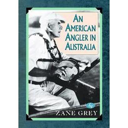An American Angler in Australia (Paperback)