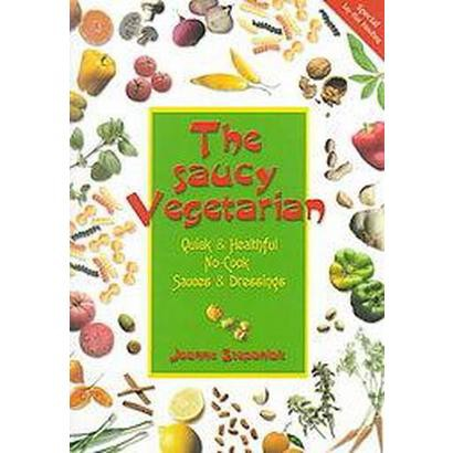 The Saucy Vegetarian (Paperback)