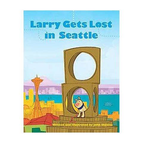 Larry Gets Lost in Seattle (Hardcover)