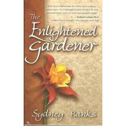 The Enlightened Gardener (Hardcover)