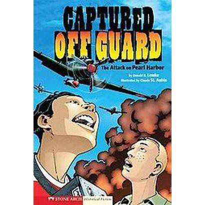 Graphic Flash: Captured Off Guard (Hardcover)