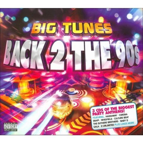 Big Tunes: Back 2 the 90s [Explicit Lyrics]