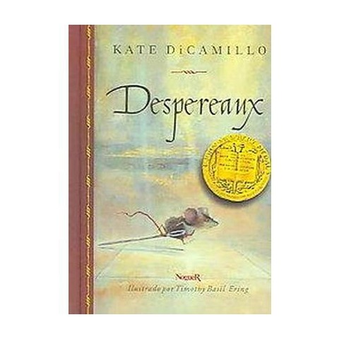 Despereaux / The Tale of Despereaux (Hardcover)