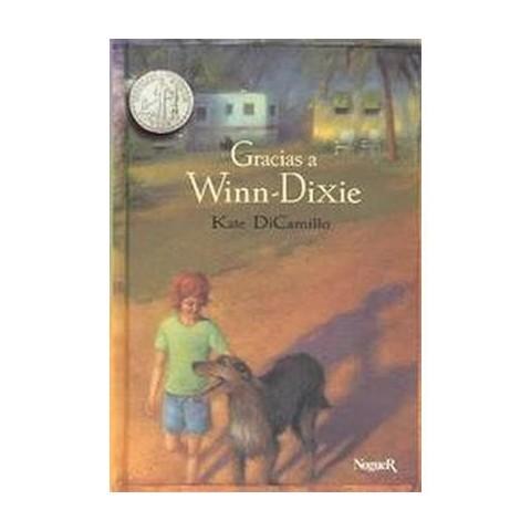 Gracias a Winn-dixie / Because of Winn-Dixie (Hardcover)