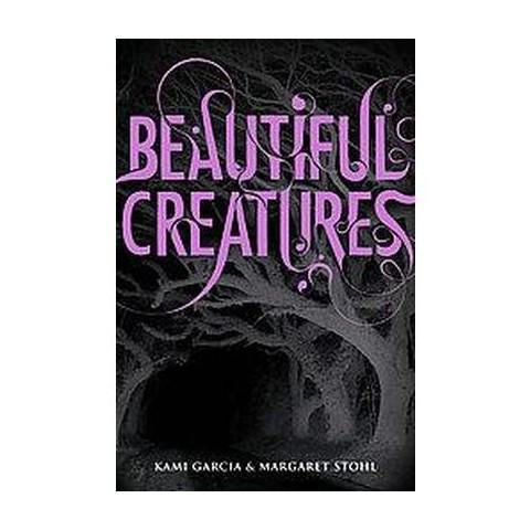 Beautiful Creatures (Hardcover)