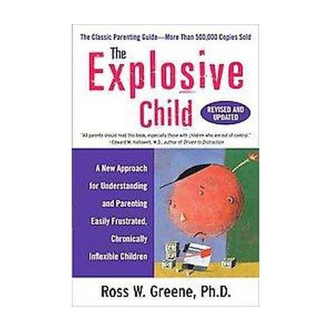 The Explosive Child (Revised / Updated) (Paperback)