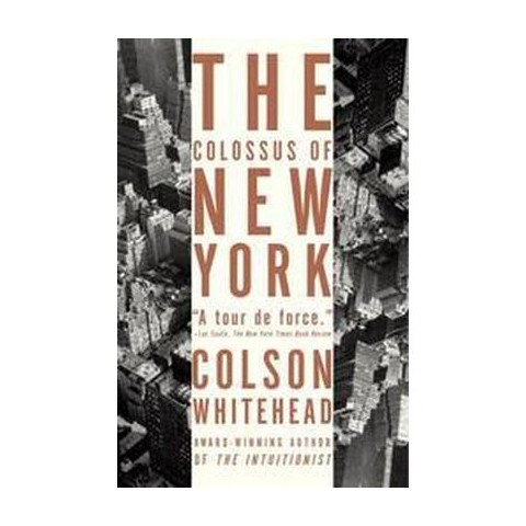 The Colossus of New York (Reprint) (Paperback)
