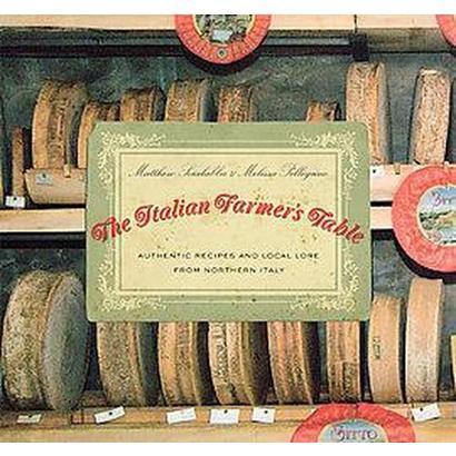 The Italian Farmer's Table (Original) (Paperback)