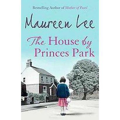 The House by Prince's Park (Paperback)