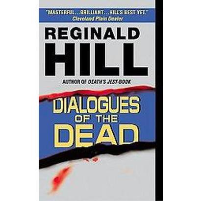 Dialogues of the Dead (Reprint) (Paperback)