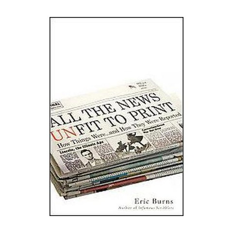 All the News Unfit to Print (Hardcover)