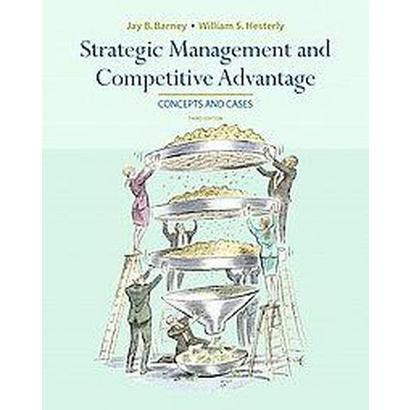 Strategic Management and Competitive Advantage (Hardcover)