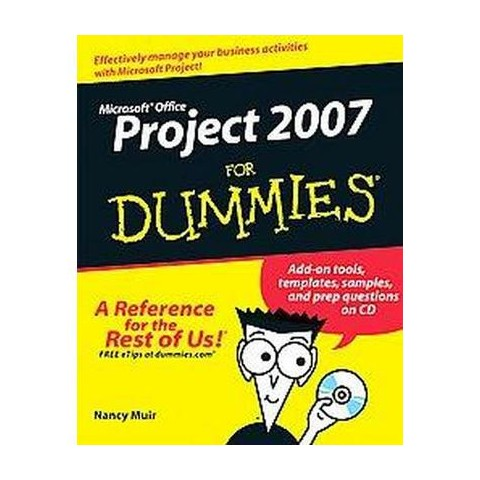Microsoft Office Project 2007 for Dummies (Mixed media product)