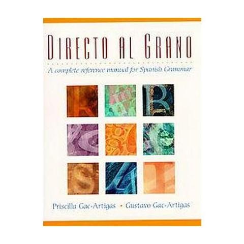 Directo al grano (Paperback)