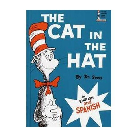 The Cat in the Hat / El Gato Ensombrerado (Bilingual) (Hardcover)
