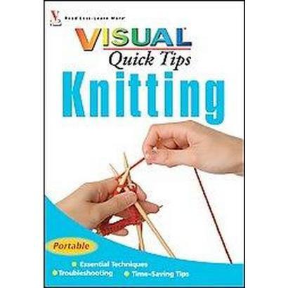 Visual Quick Tips Knitting (Paperback)