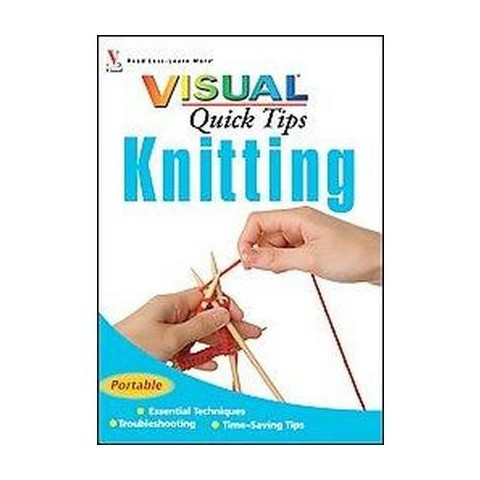 Visual Quick Tips Knitting (Paperback)