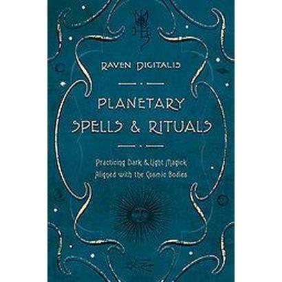Planetary Spells & Rituals (Paperback)