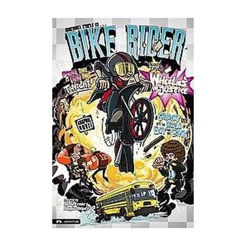 Wheelies of Justice (Hardcover)