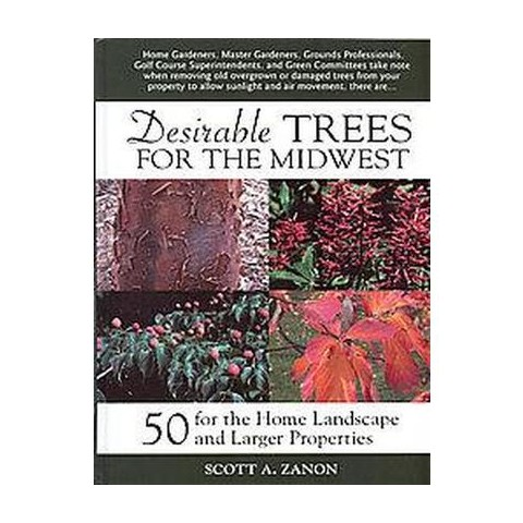 Desirable Trees for the Midwest (Hardcover)