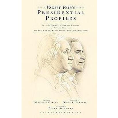 Vanity Fair's Presidential Profiles (Hardcover)