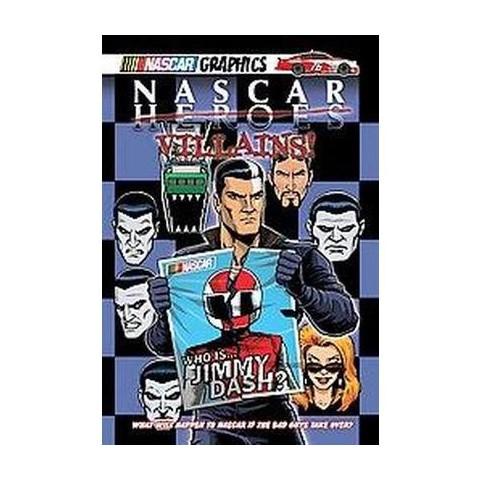 Nascar Villains! (Hardcover)