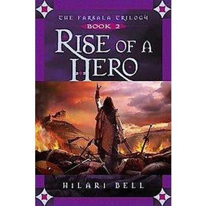 Rise of a Hero (Hardcover)