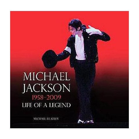 Michael Jackson: 1958-2009 (Hardcover)