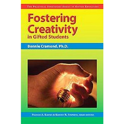 Fostering Creativity in Gifted Students (Paperback)