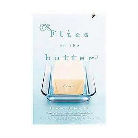 Flies on the Butter (Paperback)