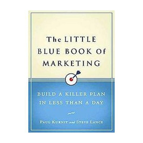 The Little Blue Book of Marketing (Hardcover)