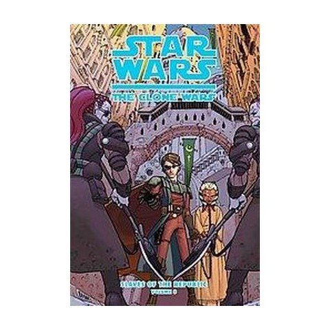 Star Wars: The Clone Wars: Slaves of the ( Star Wars: the Clone Wars: Slaves of the Republic)