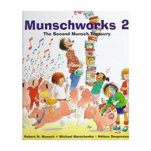 Munschworks 2 (Hardcover)