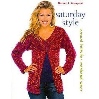Saturday Style (Paperback)