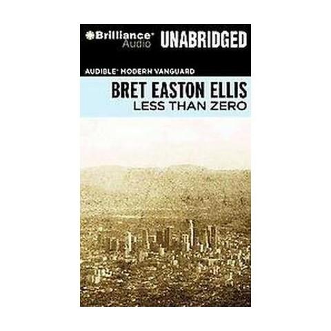 Less Than Zero (Unabridged) (Compact Disc)