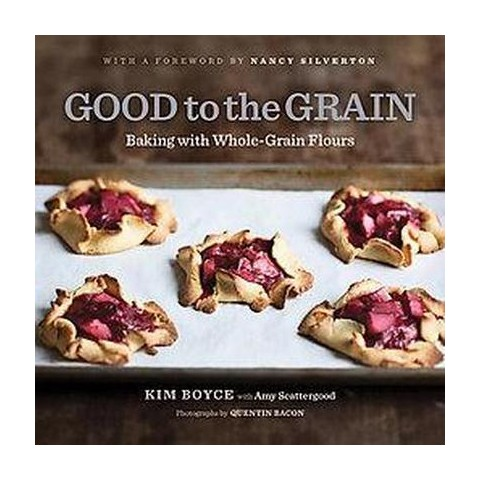 Good to the Grain (Hardcover)