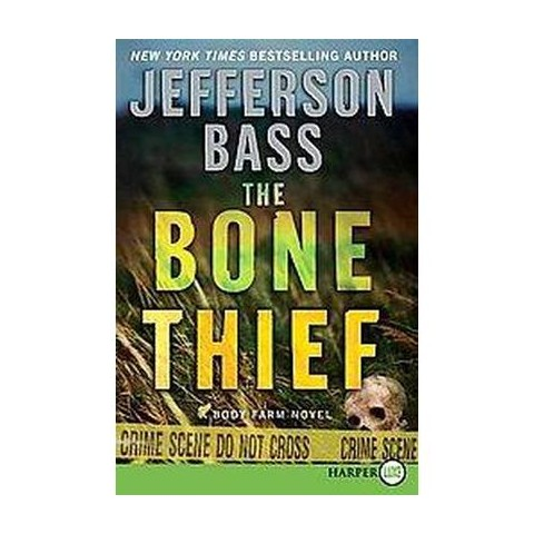 The Bone Thief (Large Print) (Paperback)