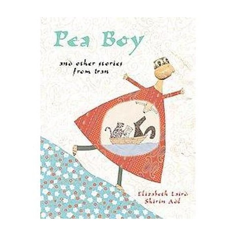 Pea Boy and Other Stories from Iran (Hardcover)