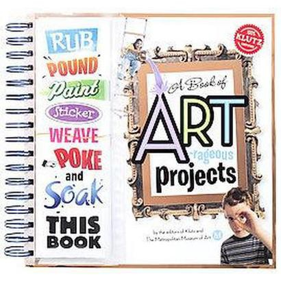 Book of Artrageous Projects (Hardcover)