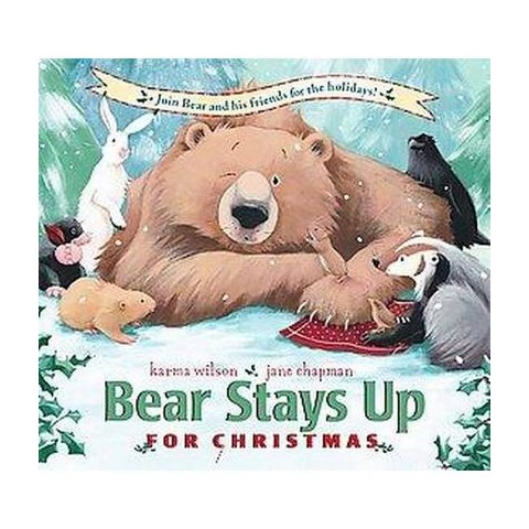 Bear Stays Up for Christmas (Hardcover)