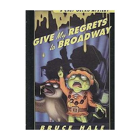 Give My Regrets to Broadway (Reprint) (Hardcover)