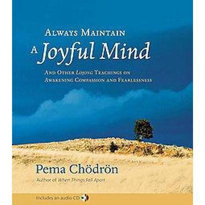 Always Maintain a Joyful Mind (Mixed media product)