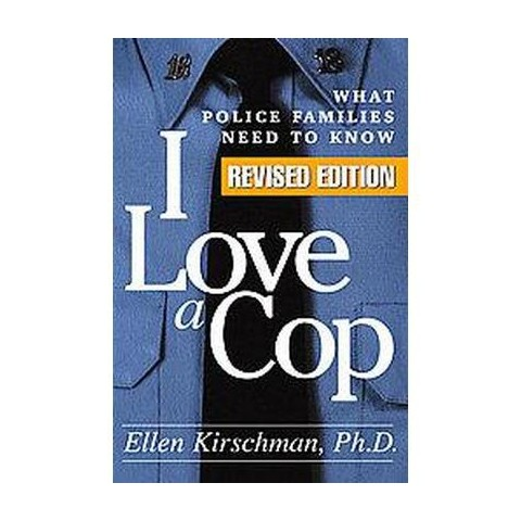 I Love a Cop (Revised) (Paperback)