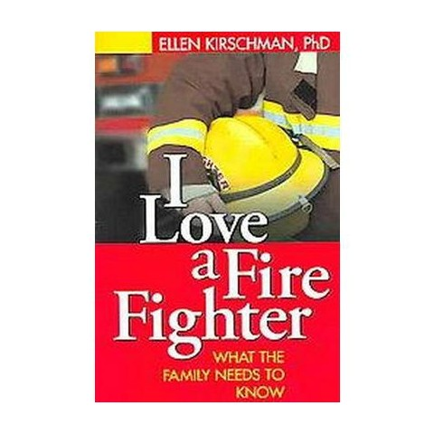 I Love A Fire Fighter (Paperback)