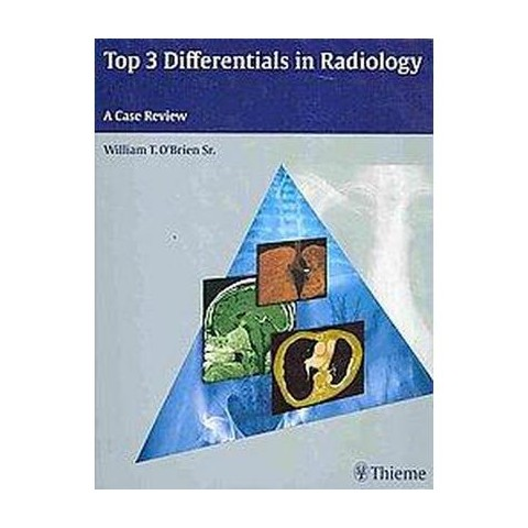 Top 3 Differentials in Radiology (Paperback)