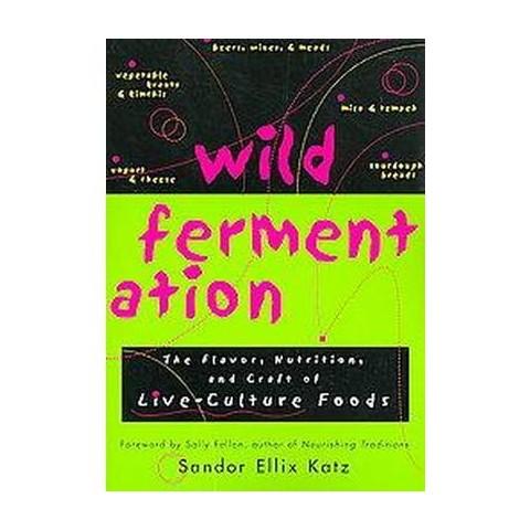 Wild Fermentation (Paperback)