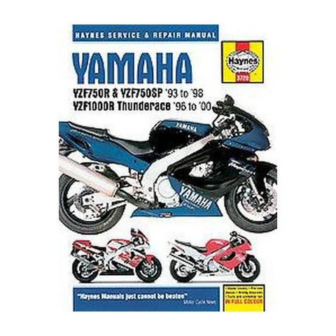 Yamaha Yzf750r, Yzf750sp, and Yzf1000r Thunderace Service and Repair Manual (Hardcover)