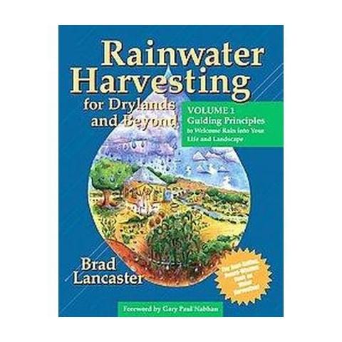 Rainwater Harvesting for Drylands AND bEYOND (1) (Paperback)